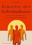 Cover: Wheeler, Jenseits des Individualismus